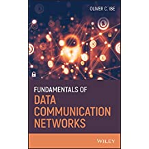 Fundamentals of Data Communication Networks