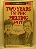 Two Years in the Melting Pot : China Books and Periodicals, Zongren, Liu, 0835113701