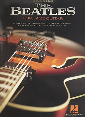 The Beatles for Jazz Guitar - Jazz Arrangement