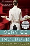 Service Included, Phoebe Damrosch, 006122815X