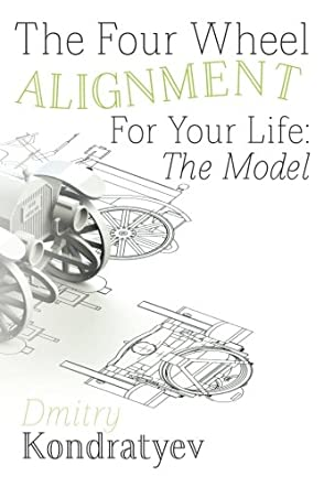 The Four Wheel Alignment For Your Life