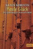 Paule Glück: Das Jahrhundert in Geschichten (Gulliver)