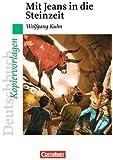 Deutschbuch - Ideen zur Jugendliteratur. Mit Jeans in die Steinzeit. Empfohlen für das 5./6. Schuljahr. Kopiervorlagen