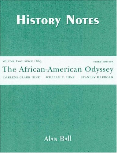 Search : The African-American Odyssey Volume Two: Since 1865 History Notes (v. 2)