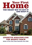 Your First Home, Lynnette Khalfani-Cox, 1932450858