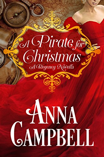A Pirate for Christmas: A Regency Novella -