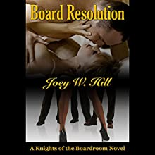 Board Resolution Audiobook by Joey W. Hill Narrated by G.C. VonCloudts