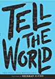 Tell the World, WritersCorps Staff and Bill Aguado, 0061345040