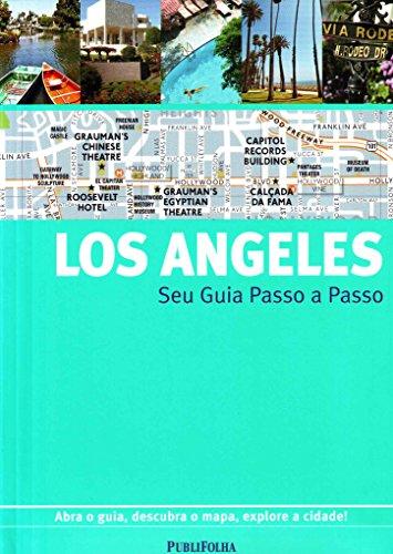 Los Angeles. Guia Passo A Passo