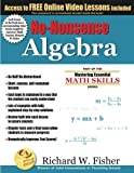 No Nonsense Algebra Part of the Mastering Essential Math Skills Series