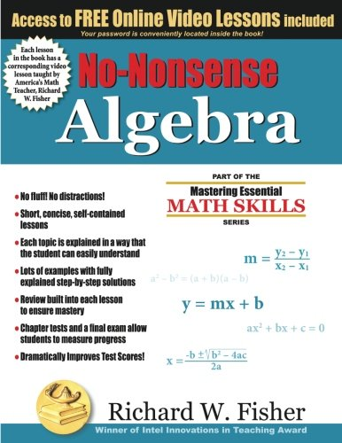 No-Nonsense Algebra: Part of the Mastering Essential Math Skills Series (Go Math Grade 4 Answer Key Chapter 12)
