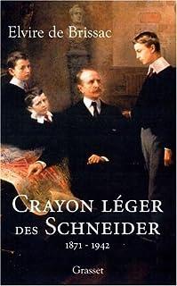 Il était une fois les Schneider : 1871-1942, Brissac, Elvire de
