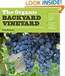 The Organic Backyard Vineyard: A Step...
