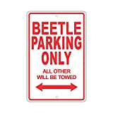 """VOLKSWAGEN BEETLE Parking Only All Others Will Be Towed Ridiculous Funny Novelty Garage Aluminum 12""""x18"""" Sign Plate"""