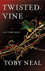 Twisted Vine (Lei Crime, Book 5)