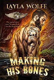Making His Bones: A Motorcycle Club Romance (The Bare Bones MC Book 9)