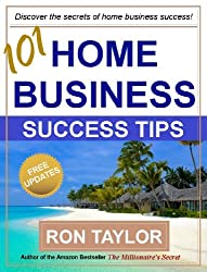 101 Home Business Success Tips (English Edition)