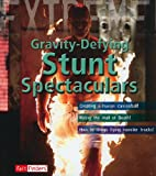 Gravity-Defying Stunt Spectaculars, Paul Harrison, 1429646179