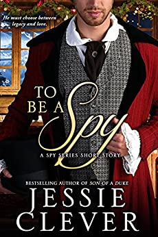 To Be a Spy: A Spy Series Short Story by [Clever, Jessie]