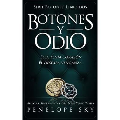 Botones y odio (Volume 2) (Spanish Edition)
