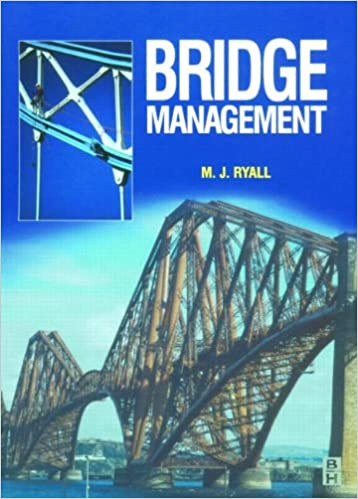 bridge management second edition ryall michael j