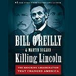 Killing Lincoln: The Shocking Assassi...