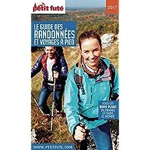 GUIDES DES RANDONNÉES À PIED 2017 Petit Futé (THEMATIQUES) (French Edition)