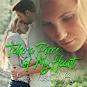 Take a Piece of My Heart Audiobook by Diane Rose Duffy Narrated by Jennifer Bossio
