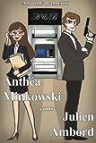 Anthéa Minkowski Contre Julien Ambord, Anouchka Palmerini, 1493798642