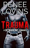 Trauma (A Hitman, Inc. Romance Book 3)