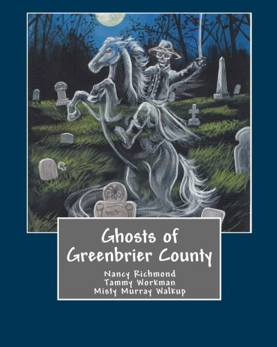 Ghosts of Greenbrier County by Nancy Richmond - Greenbrier Mall Stores