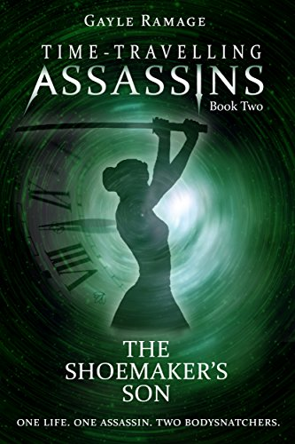 The Shoemaker's Son (Time Travelling Assassins Book 2)