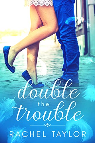 (Double the Trouble: Angel Romance Series (The Destiny Collection Book)