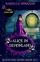 Blood and Snow 10.1: Alice in DemonLand