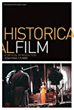 Historical Film: A Critical Introduction (Film Genres)