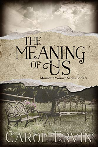 The Meaning of Us (Mountain Women Series Book 8) by [Ervin, Carol]