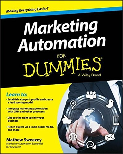 Marketing Automation For Dummies by Mathew Sweezey (2014-04-14)