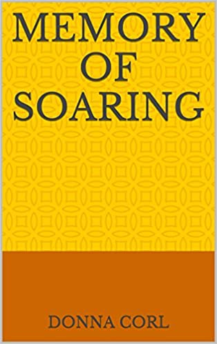 Download Memory of Soaring PDF, azw (Kindle), ePub
