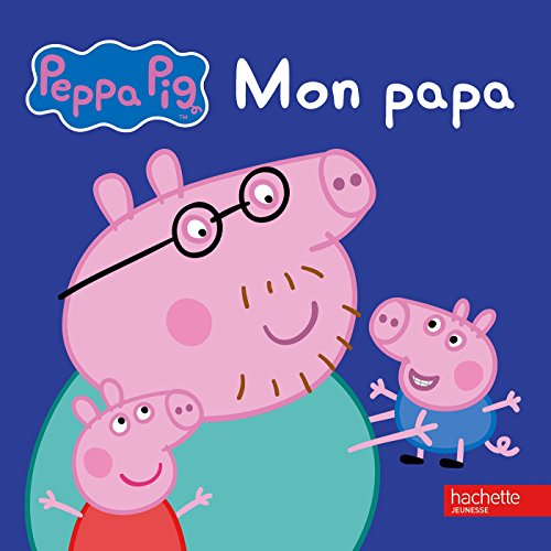 Peppa Pig French (Peppa Pig - Mon papa (French)