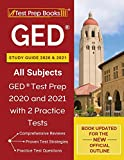 GED Study Guide 2020 and 2021 All Subjects: GED