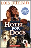 Hotel for Dogs, Lois Duncan, 054510792X