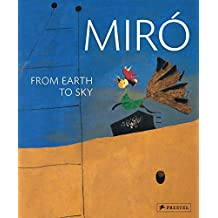 Miro: From Earth to Sky