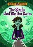 The Seals That Wouldn't Swim, Steve Brezenoff, 1434232255