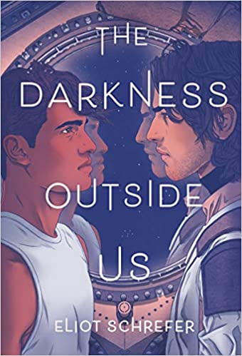 Amazon.com: The Darkness Outside Us: 9780062888280: Schrefer, Eliot: Books