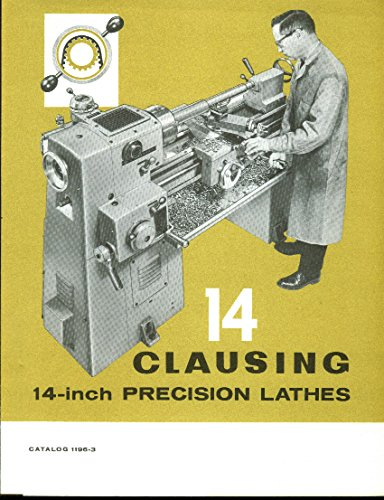 Clausing 14-inch Precision Lathes sales folder 1966 ()