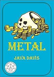 Metal: A Treasure Hunt