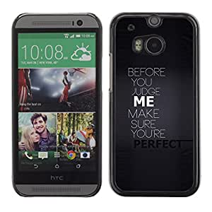 Qstar Arte & diseño plástico duro Fundas Cover Cubre Hard Case Cover para HTC One M8 ( Perfect Judge Moral Story Black Text Caution)