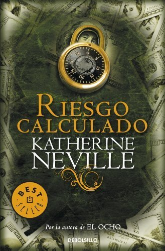 Riesgo calculado / A Calculated Risk Spanish Edition by Katherine ...