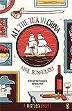 All the Tea in China: A Charlie Mortdecai novel