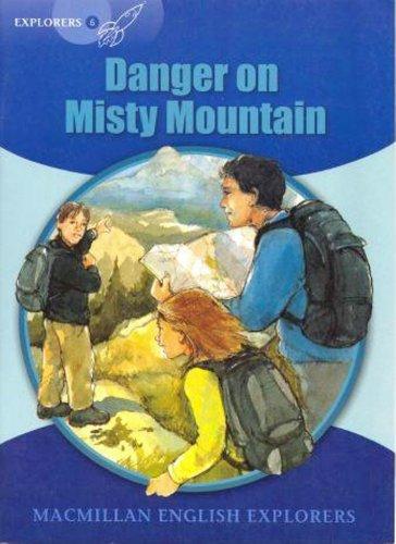 Download Explorers 6 Danger On Misty Mountain ebook